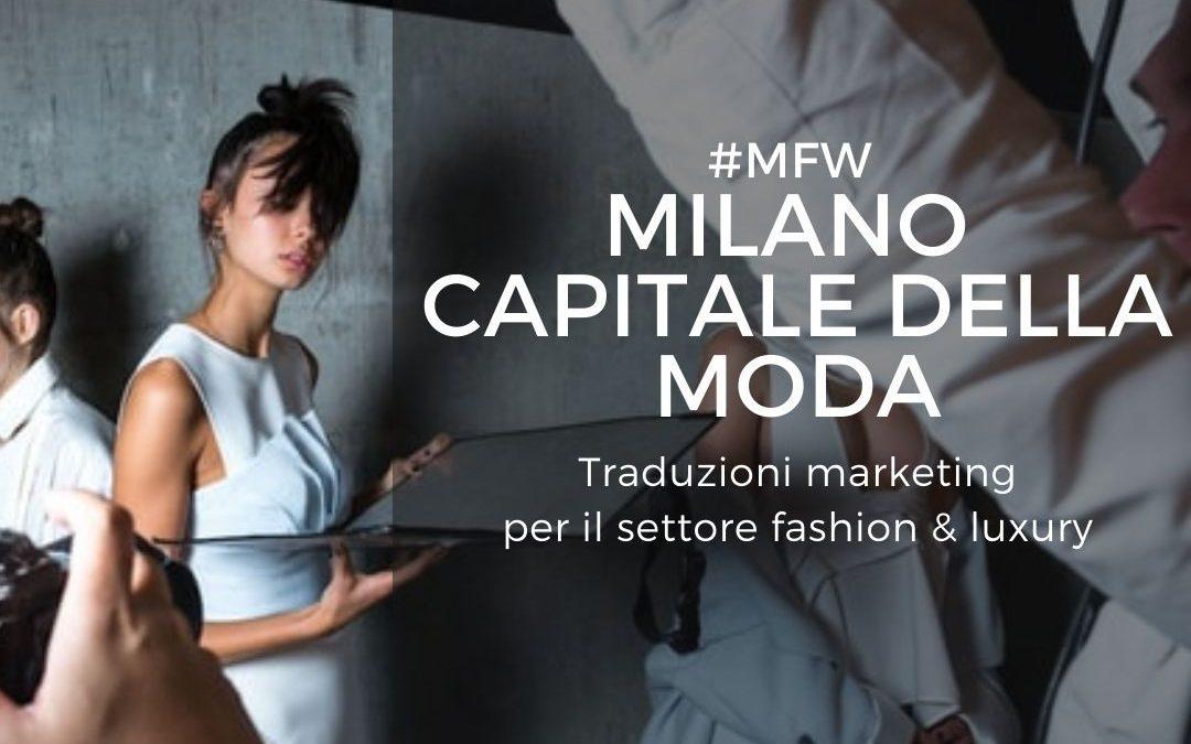 #MFW Milano capitale della moda: traduzioni marketing per settore fashion & luxury