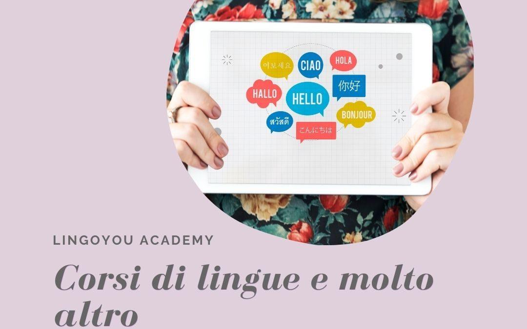 Cos'è LingoYou Academy? Verso i corsi di lingue e oltre